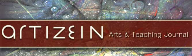 Artizein: Arts and Teaching Journal