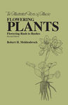 Flowering Plants: Flowering Rush to Rushes by Robert H. Mohlenbrock